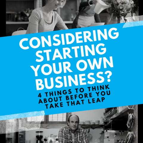 Considering starting your own business? Read this first